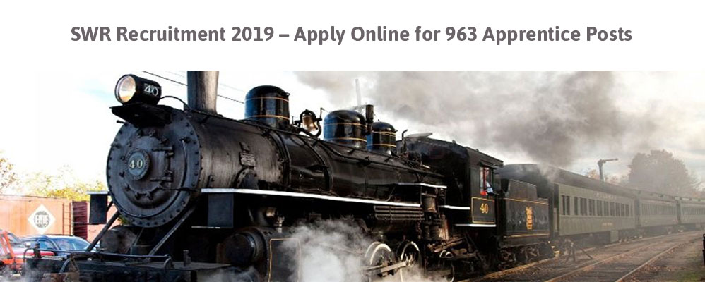 SWR Recruitment 2019 – Apply Online for 963 Apprentice Posts